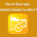 How to Share your Outlook Calendar to others?