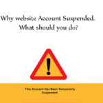 Why website Account Suspended. What should you do?