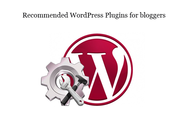 recommended wordpress plugin for blogger
