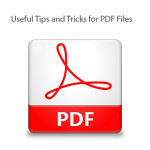 Useful tips and tricks for PDF files