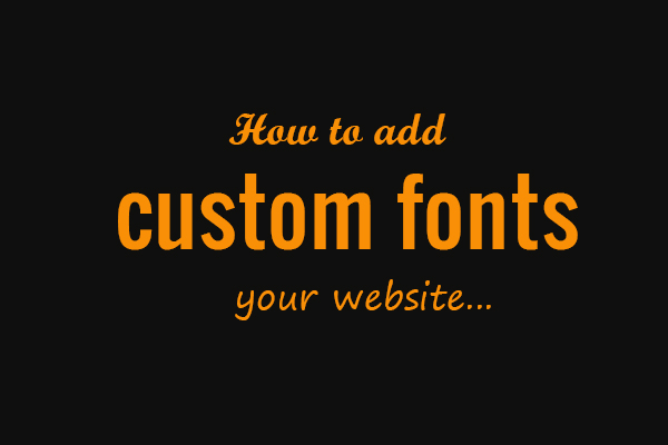 custom fonts for websites