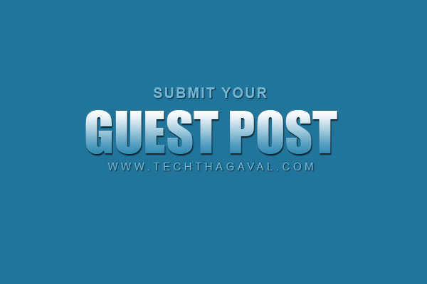 submit guest post to techthagaval