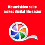 Movavi video suite makes digital life easier