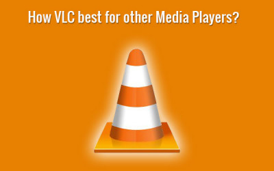 how vlc media palyer best from other player