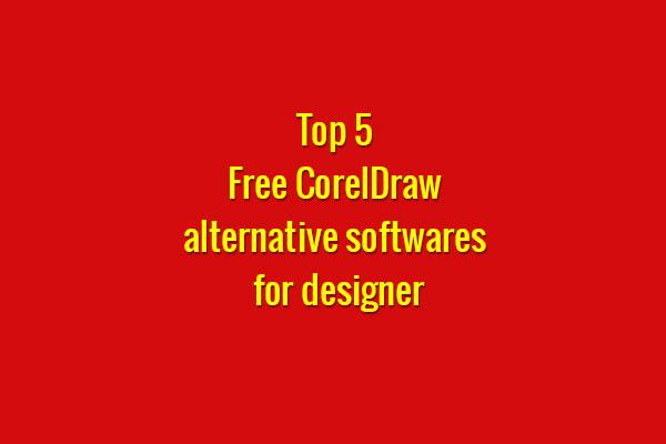 top 5 coreldraw alternative software
