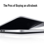 The Pros of Buying an ultrabook