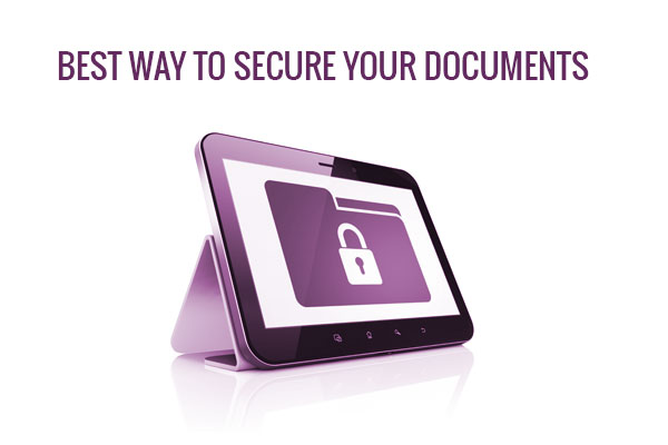 best way to secure your documents