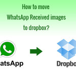 An easy way to move WhatsApp received images to dropbox