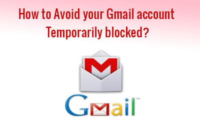 avoid gmail account blocked