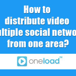 How to distribute video multiple social network from one area?