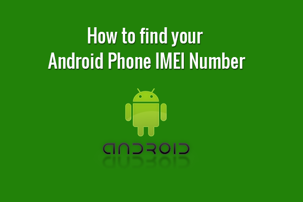 how to find your phone number on iphone how to find your android phone imei number 20840