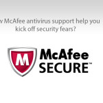 How McAfee antivirus support help you kick off security fears?
