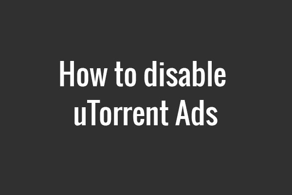 how to disable utorrent ads