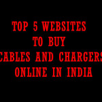 Top 5 Websites to buy Cables and Chargers Online in India