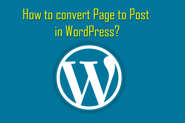 convert wordpress post to page