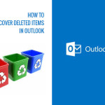 How to recover deleted item in Outlook?