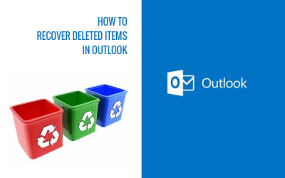 how to recover deleted items in outlook