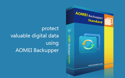 Protect valuable digital data using AOMEI Backupper