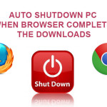 Auto shutdown PC when browser complete the downloads