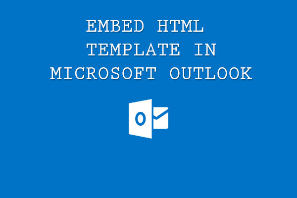 embed html template in outlook