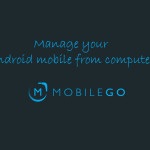 How to manage your Android mobile from computer?