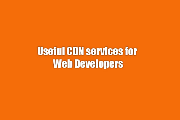 useful cdn services for web developers