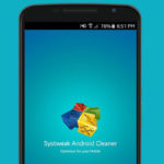 Systweak Android Cleaner: Best cleaner for Android