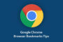 Google Chrome Browser Bookmarks Tips